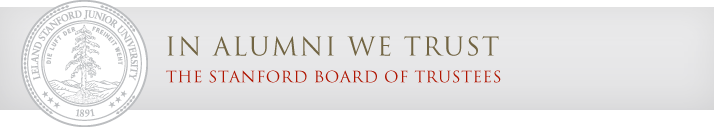 In alumni we trust - Stanford Board of Trustees